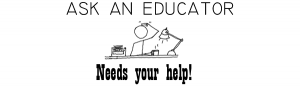 askAnEducator - needs help