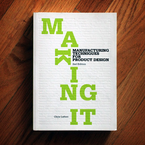 making it manufacturing techniques for product design by chris