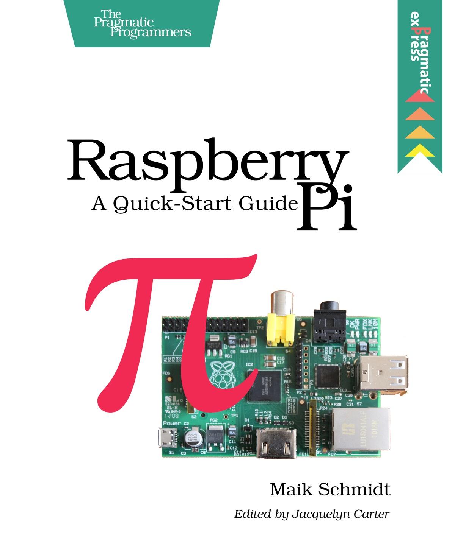 The Pragmatic Bookshelf Raspberry Pi Book Piday Raspberrypi