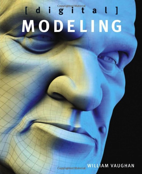 Amazon com Digital Modeling 9780321700896 William Vaughan Books