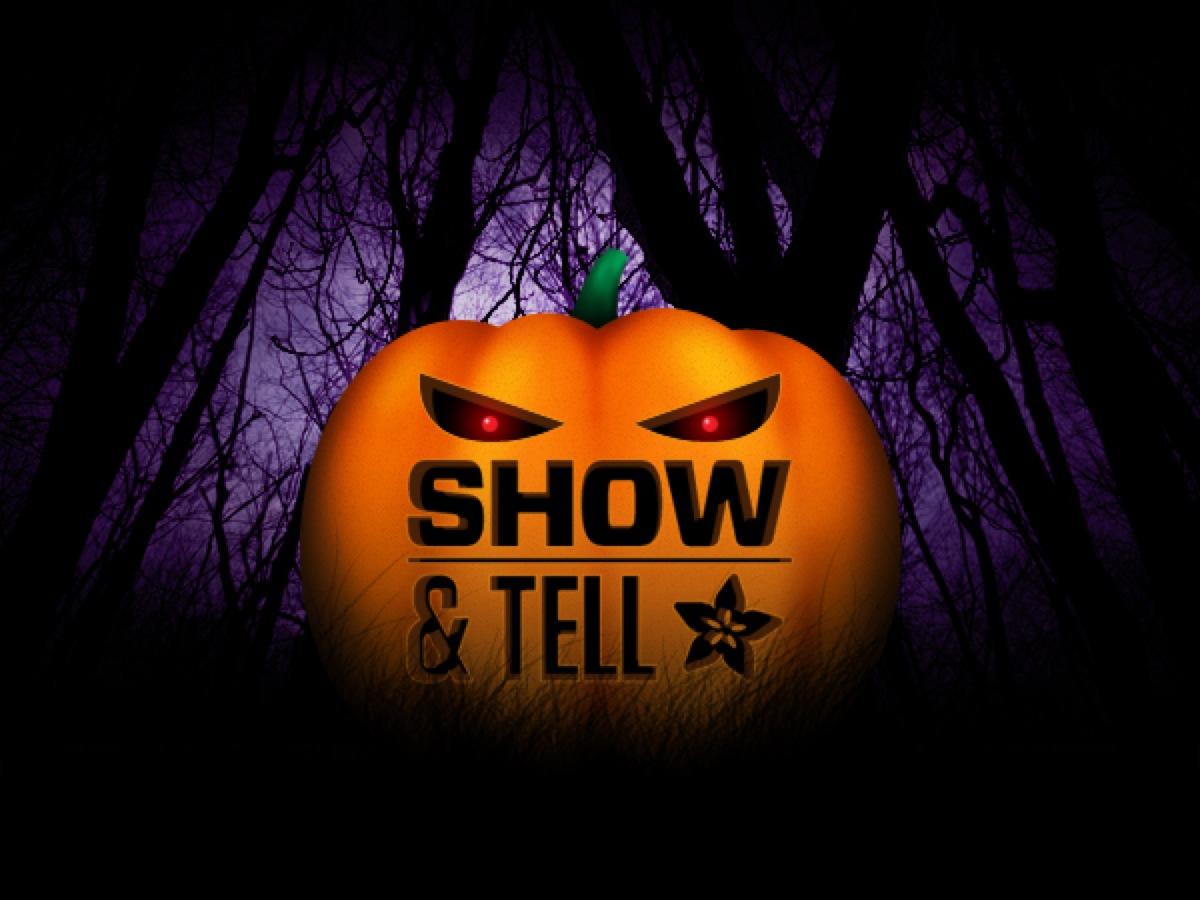 Show Tell Halloween