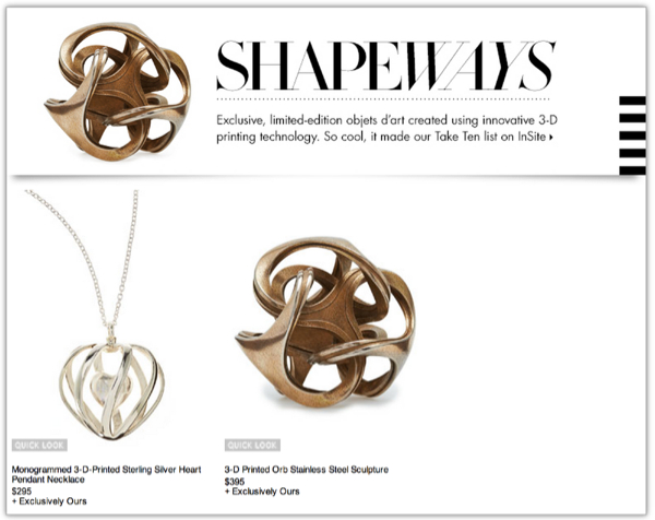 Shapeways Premier Designer at Neiman Marcus 2