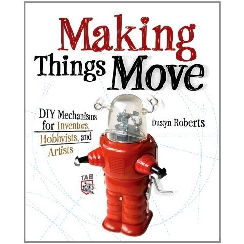 Making Things Move 2