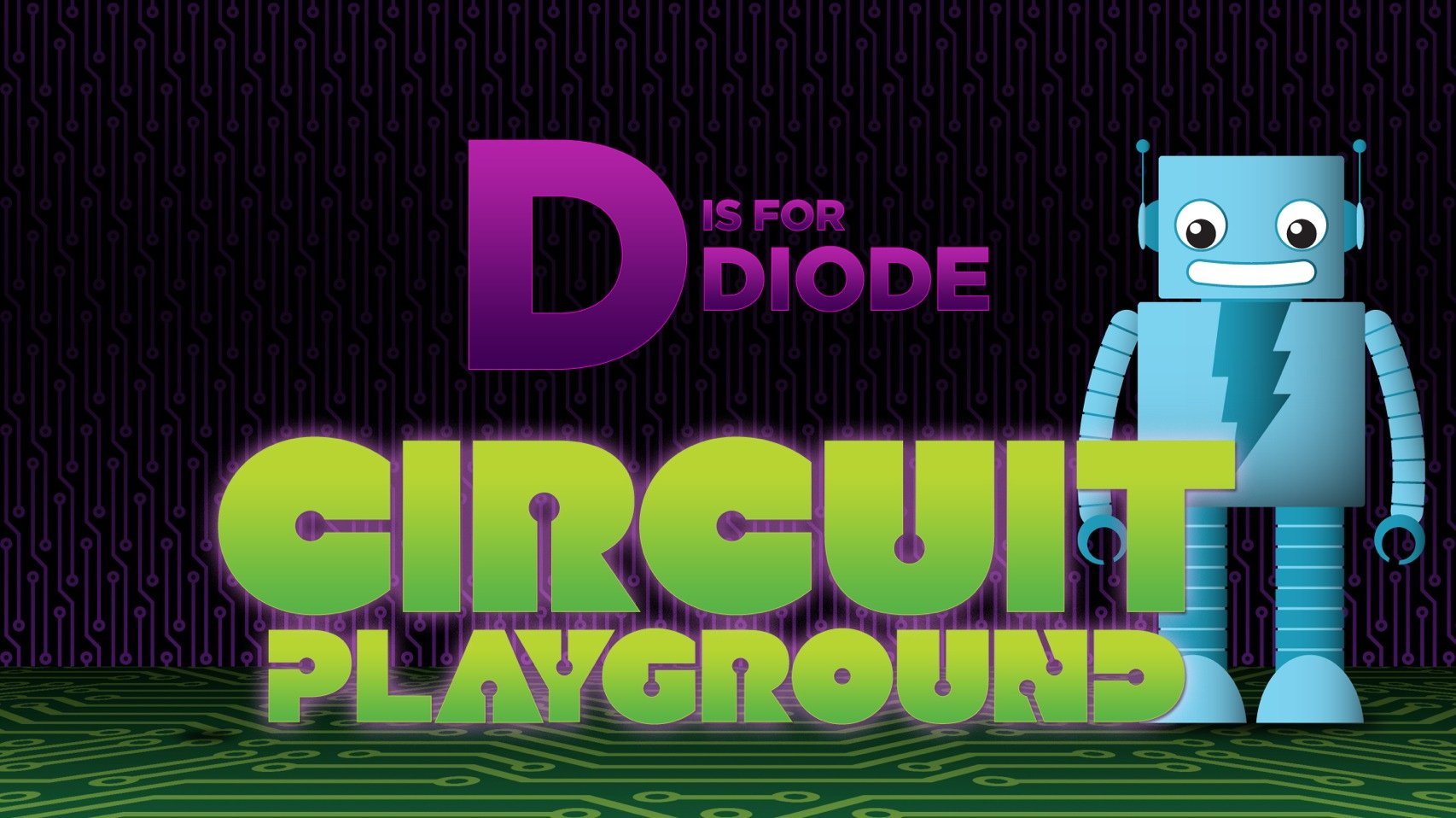 Circuit Playground Show Title Diode