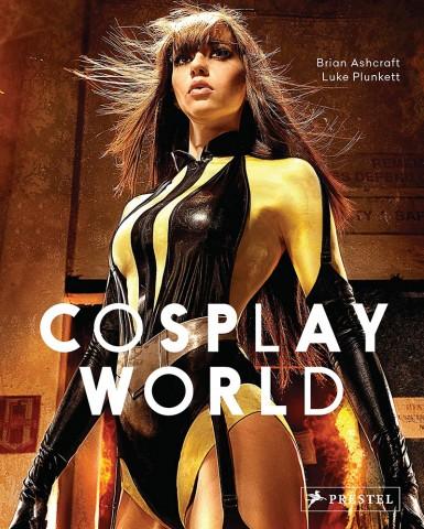Cosplay World von Brian Ashcraft