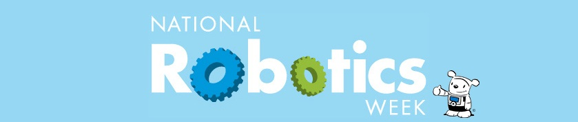 National Robotics Week 2015