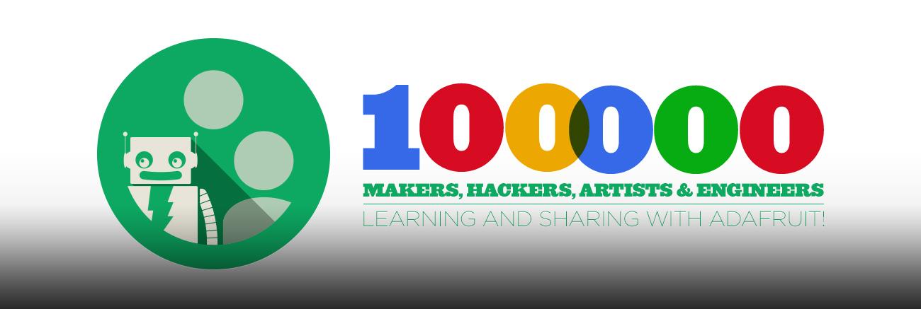 Adafruit 100K Members Blog