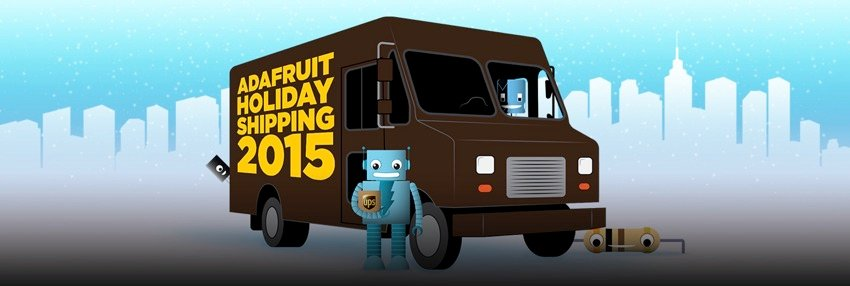 Adafruit holiday shipping 2015 blog