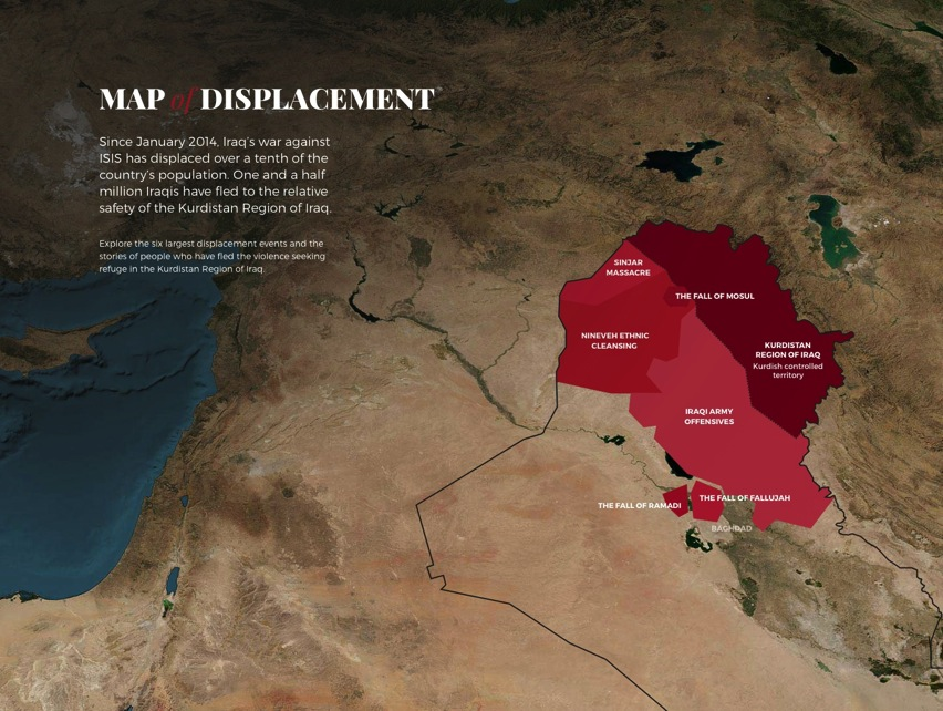 Map of Displacement Explore the six largest displacement events and the stories of people who have fled the violence seeking refuge in the Kurdistan Region of Iraq
