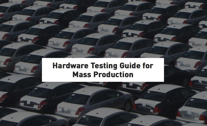 Hardware Testing Guide for Mass Production