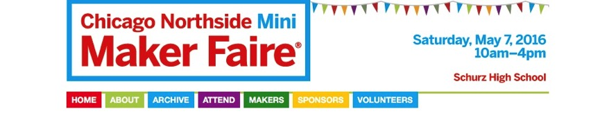 About Chicago Northside Mini Maker Faire
