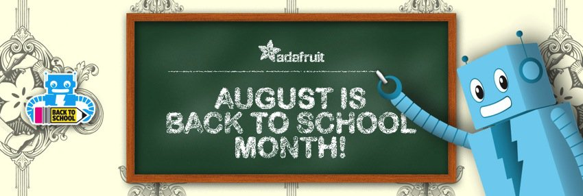 Adafruit BackToSchool hero update1