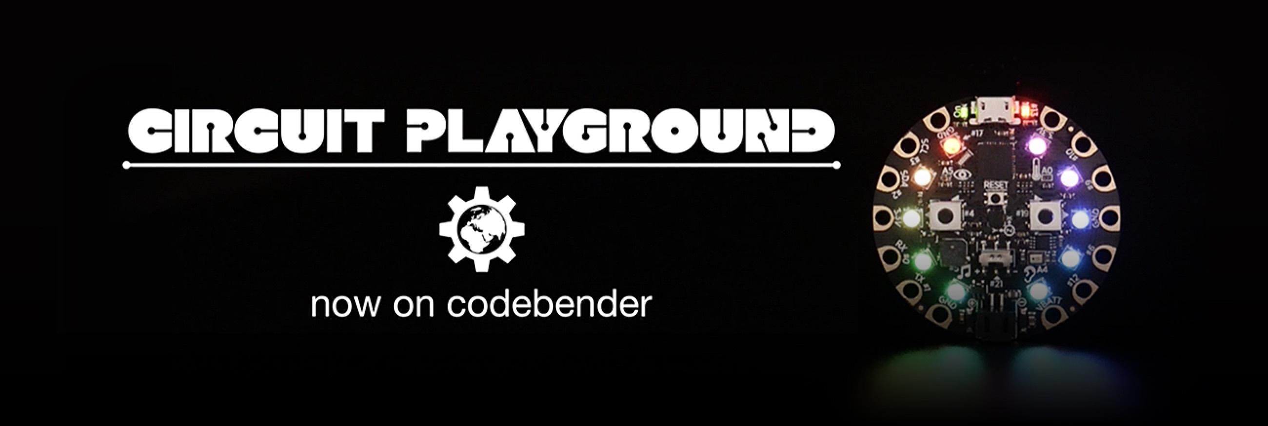 Adafruit Circuitplayground Codebender Blog