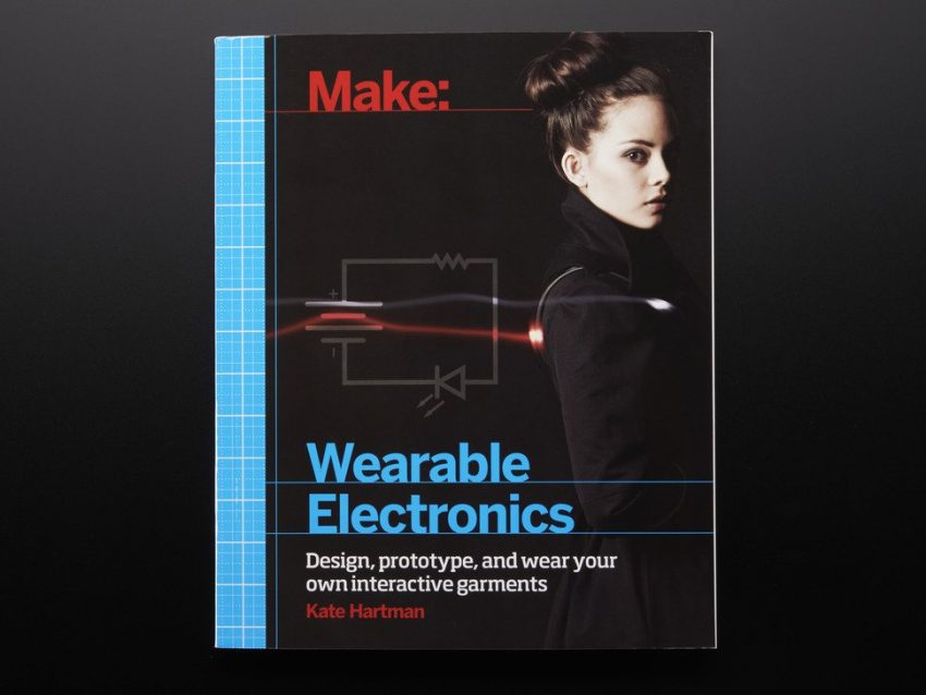 Kate Hartman Book Wearable Tech