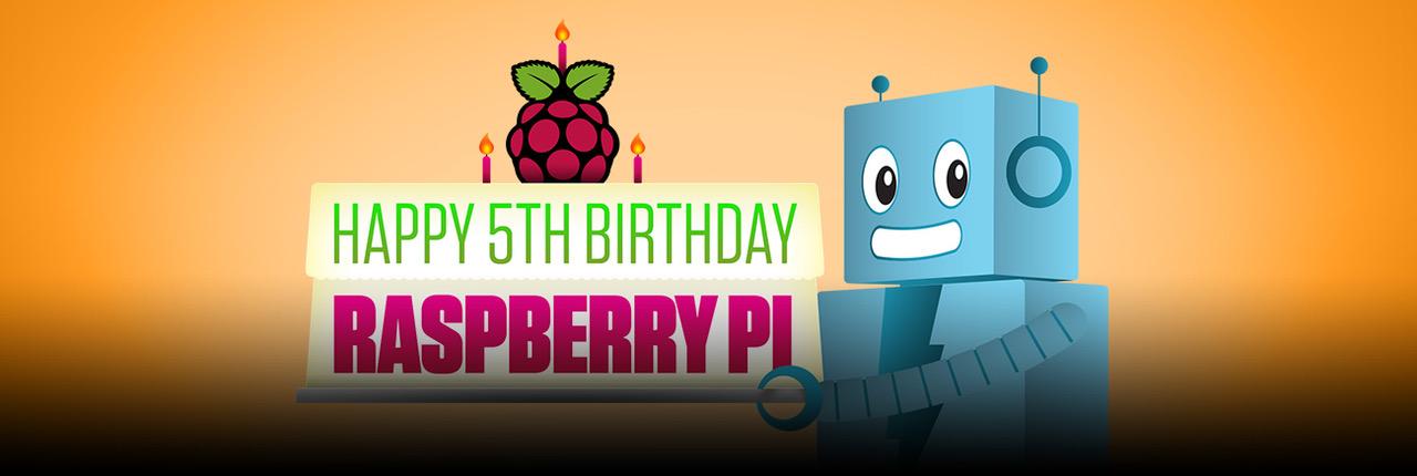 Adafruit raspberry 5th birthday blog