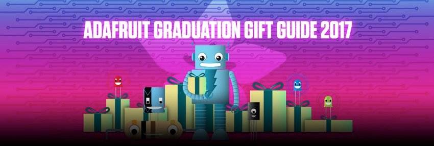 Adafruit graduation gift guide blog