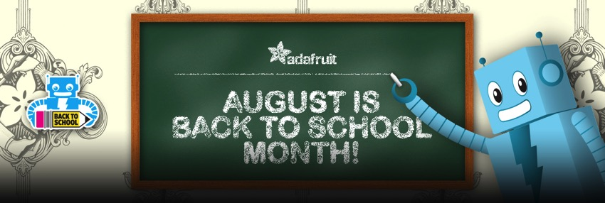 Adafruit BackToSchool blog
