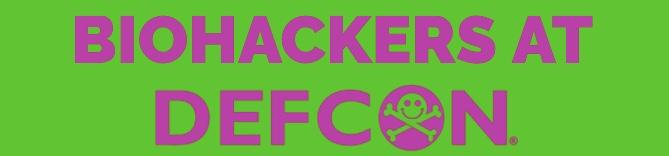 Biohackers at Defcon 2017 « Adafruit Industries – Makers, hackers