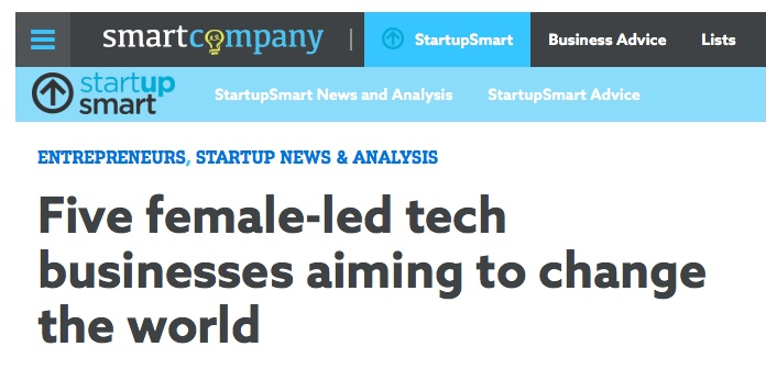 Five female led tech businesses aiming to change the world SmartCompany