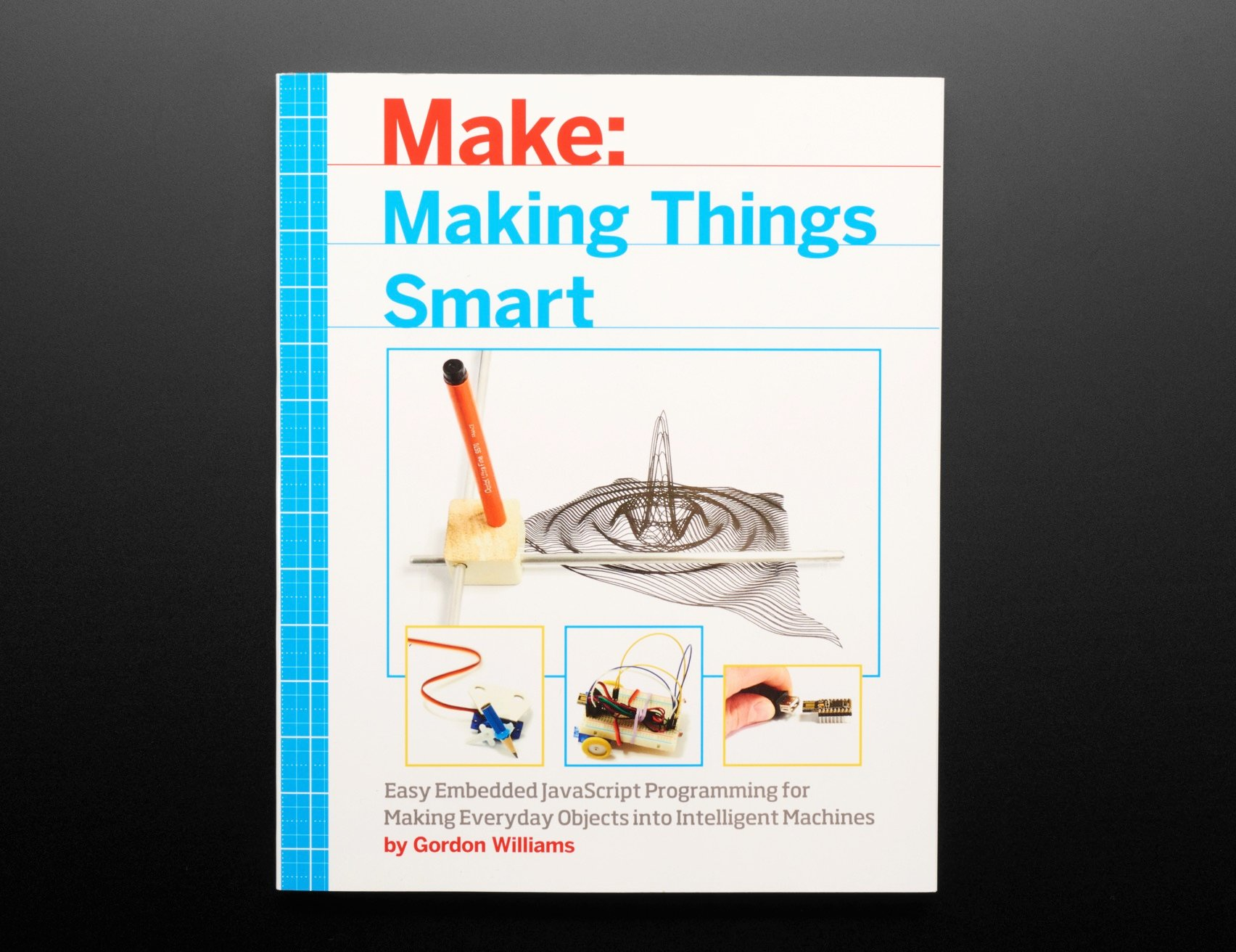Easy Embedded JavaScript Programming for Making Everyday Objects into Intelligent Machines Making Things Smart