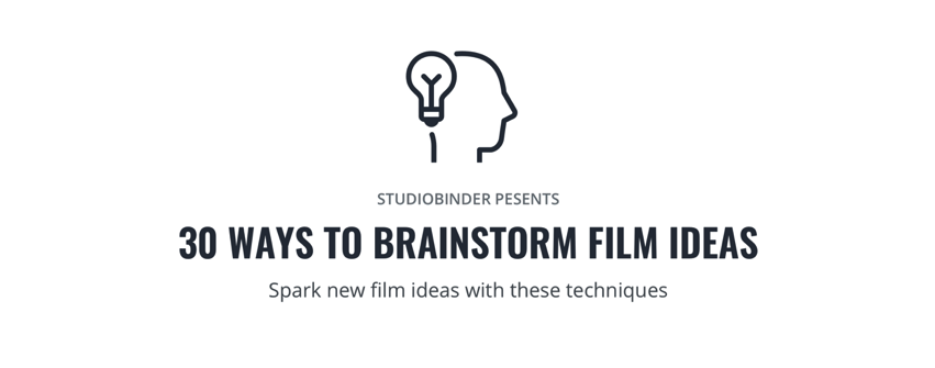 30 Ways to Brainstorm Short Film Ideas You Can Actually Produce Imgur
