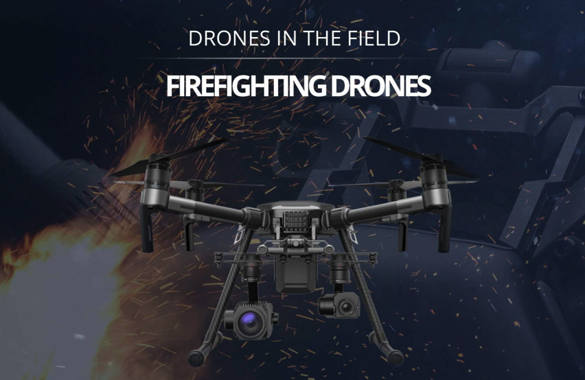 Firefighting Drones Drones In The Field Infographic Dronefly