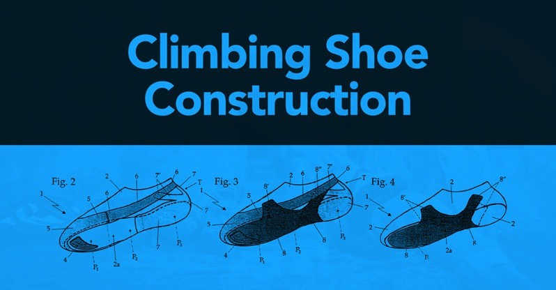 Climbing Shoe Construction types