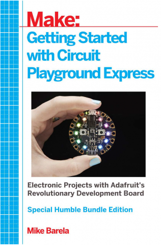 Getting Started with Circuit Playground Express (Humble Bundle Edition)