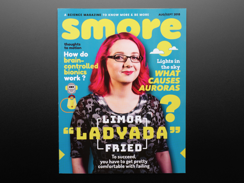 Smore Magazine Aug Sept 2018 Edition ID 3920 8 95 Adafruit Industries Unique fun DIY electronics and kits