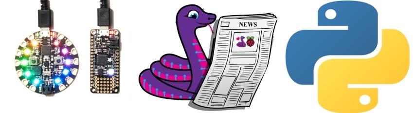 python newsletter microcontrollers CircuitPython MicroPython ThePSF ICYMI