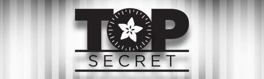 adafruit top secret