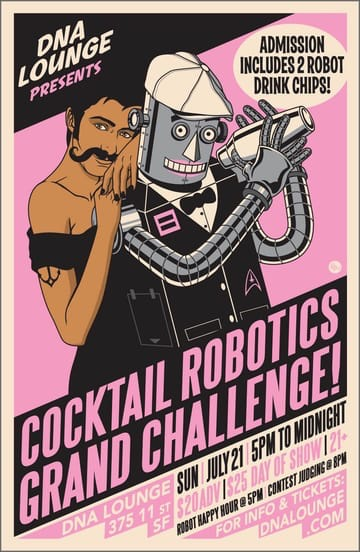 DNA Lounge: Cocktail Robotics Grand Challenge, 21 Jul 2019 (Sun