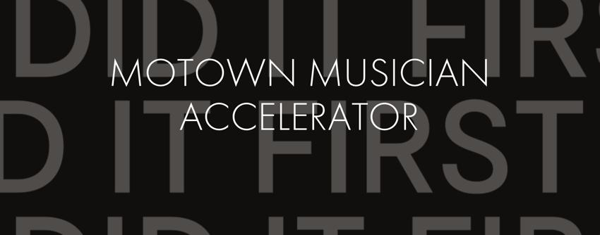 Program Motown Musician Accelerator