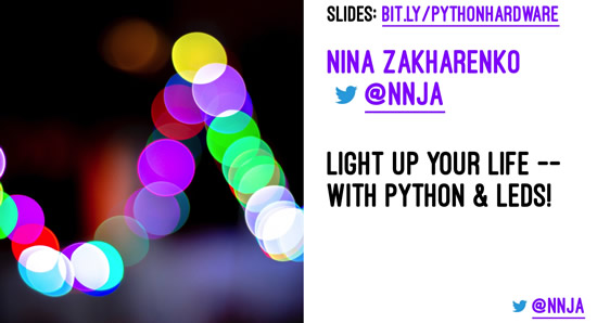 PyCon2019 Keynote: Python on Hardware – Nina Zakharenko