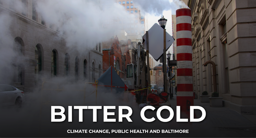 Bitter Cold Climate change public health and Baltimore CNS Maryland