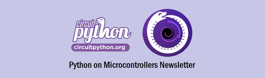 Python on Microcontrollers Newsletter: sign up today and get it