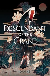 Descendant of the crane by joan he cover