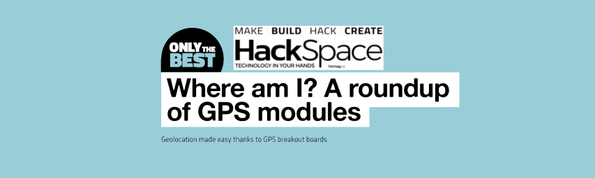 Issue 19 HackSpace magazine: 9/10 for the @Adafruit Ultimate GPS HAT for Raspberry Pi #GPS #Adafruit #UltimateGPS @HackSpaceMag