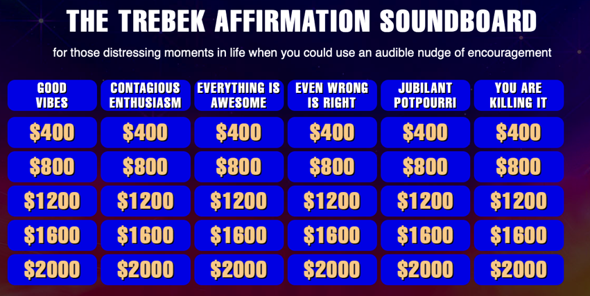The Trebek Affirmation Soundboard An Homage to Jeopardy