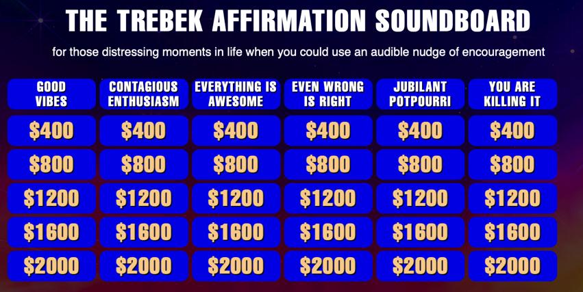 The Trebek Affirmation Soundboard An Homage to Jeopardy