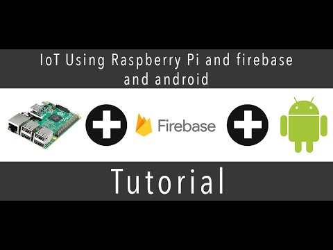 IoT Using Raspberry Pi and Firebase and Android #piday #raspberrypi @Raspberry_Pi