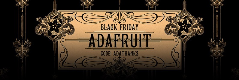 Adafruit black friday 2019 blog