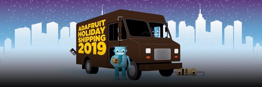 Adafruit holiday shipping 2019 blog