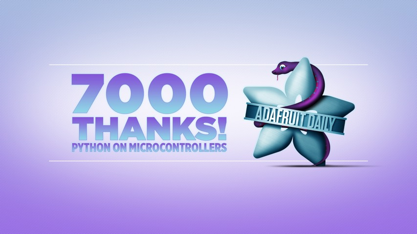 Adafruit Daily 7000 Thanks Fb Ig
