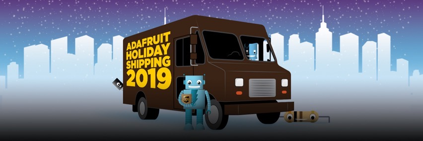 Adafruit holiday shipping 2019 blog