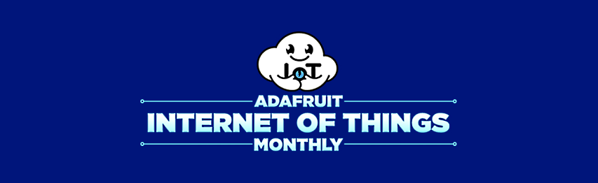 ICYMI: Adafruit IoT Monthly: Learning from IoT Projects, Adafruit Joins the LoRa Alliance, Ring Ransoms, and more! #IoT #IoTMonthly #Adafruit #Newsletter - RapidAPI
