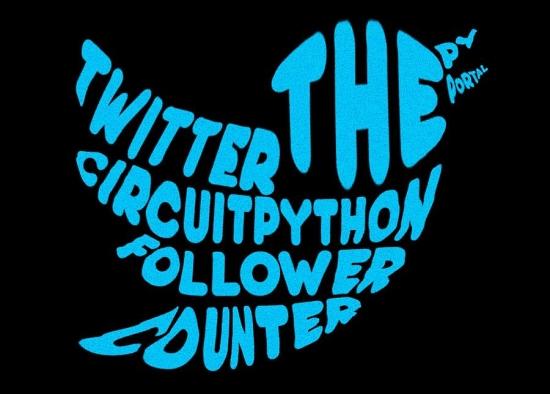 Twitter Follower Display Using PyPortal and CircuitPython