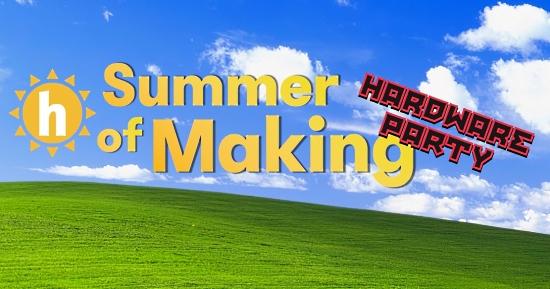 Summer of Making