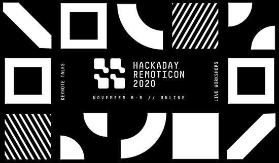 Hackaday Remoticon 2020