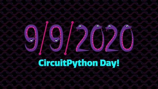 CircuitPython Day: 9-9-2020